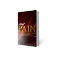 Pain Changed My Name: Turning Pain into Power PRE-ORDER
