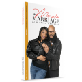 Miracle Marriage: Volume 1 by JJ & Trina Hairston