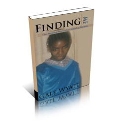 Finding Me: The Amazing Story of An Amazing Woman