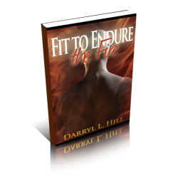 Fit To Endure The Fire