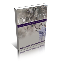 Occupy: An Action Plan for Those Who Wait In Faith