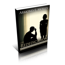 Rededication: A Story of Sex, Repentance, and Restoration