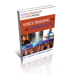 "PRE-ORDER | ""Soul Ingredients: Gospel Music - Voice Training for the Gospel Soloist"""